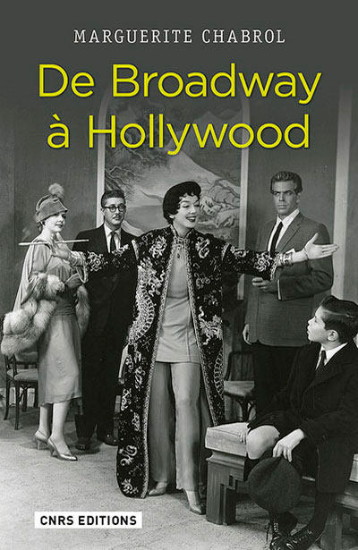 broadway hollywood comédies musicales marguerite chabrol cnrs